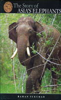 The Srory of Asia's Elephants