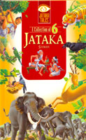 A collection 6 Jataka Stories