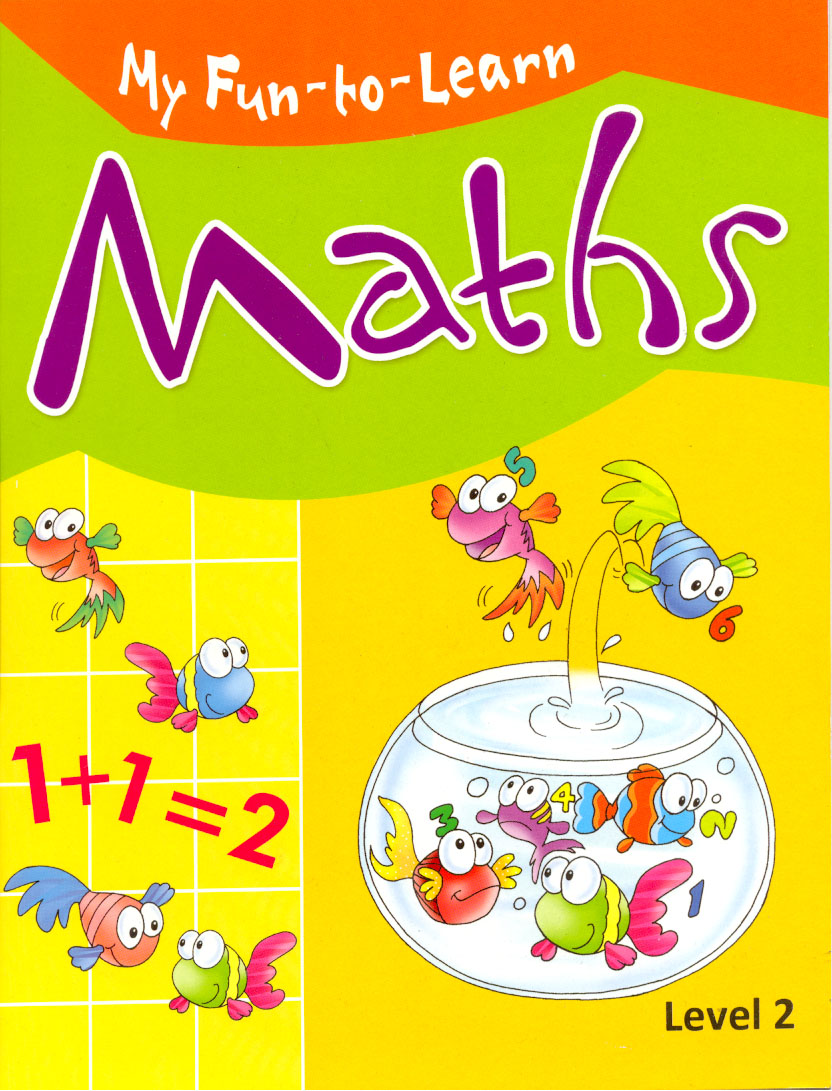 My Fun - to - Learn : Maths Level 2