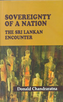 Sovereignty of a nation : The Sri Lankan Encounter