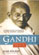Gandhi, CEO: 14 Principles to Guide & Inspire Modern Leaders