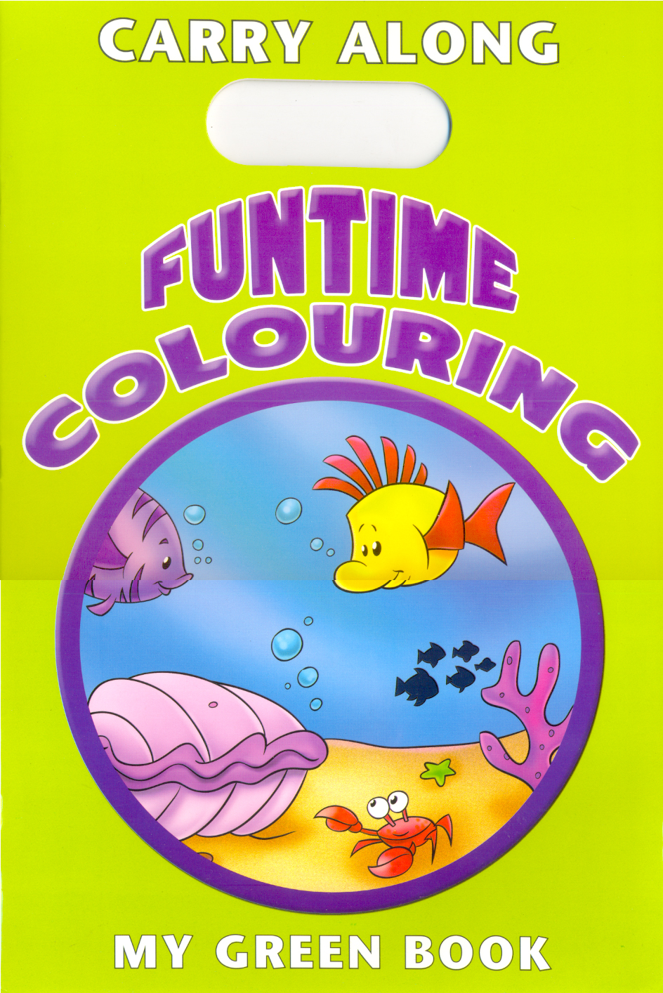 Carry Along Funtime Colouring - My Green Book