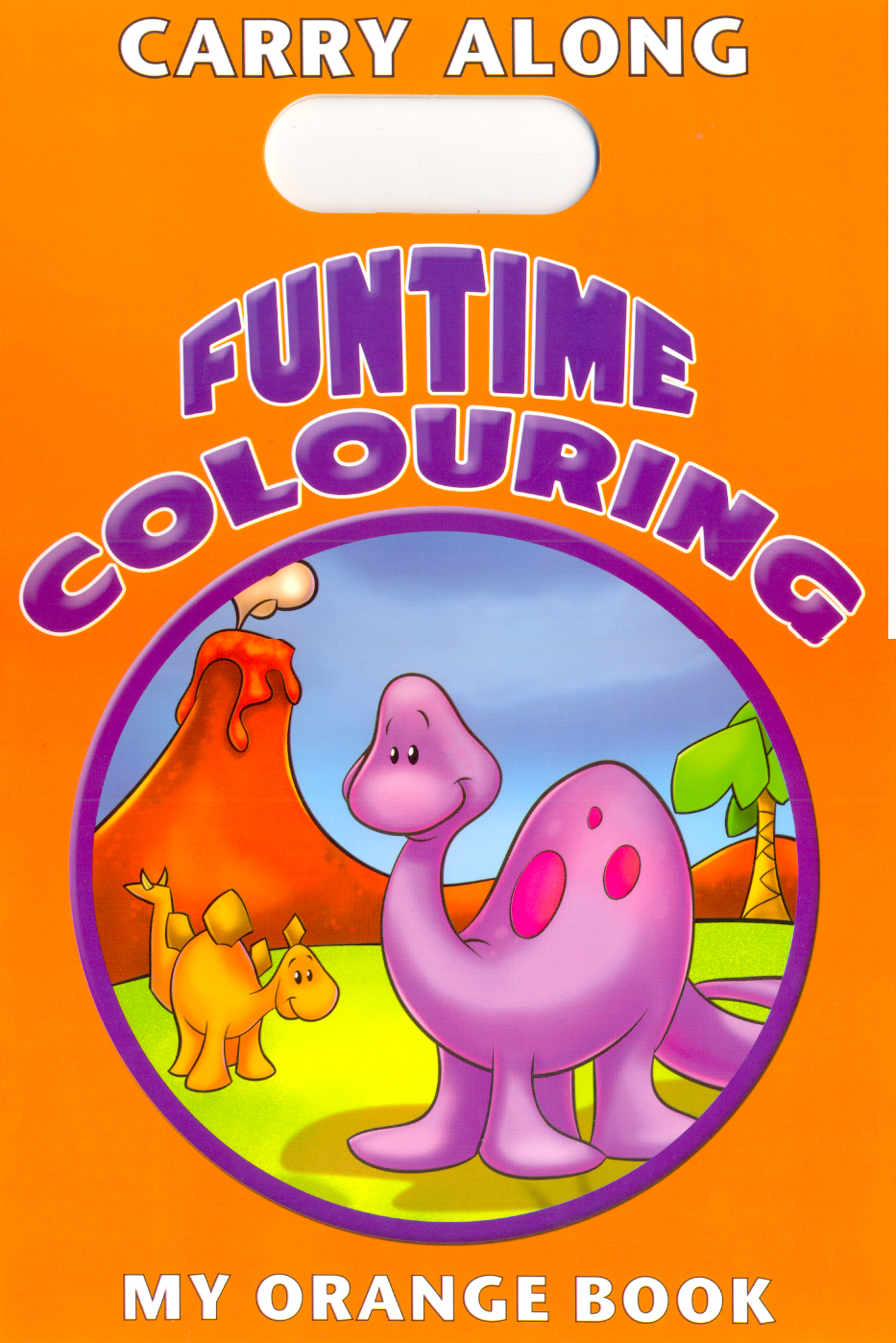 Carry Along Funtime Colouring - My Orange Book
