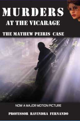 Murders at the Vicarage : The Mathew Peiris Case