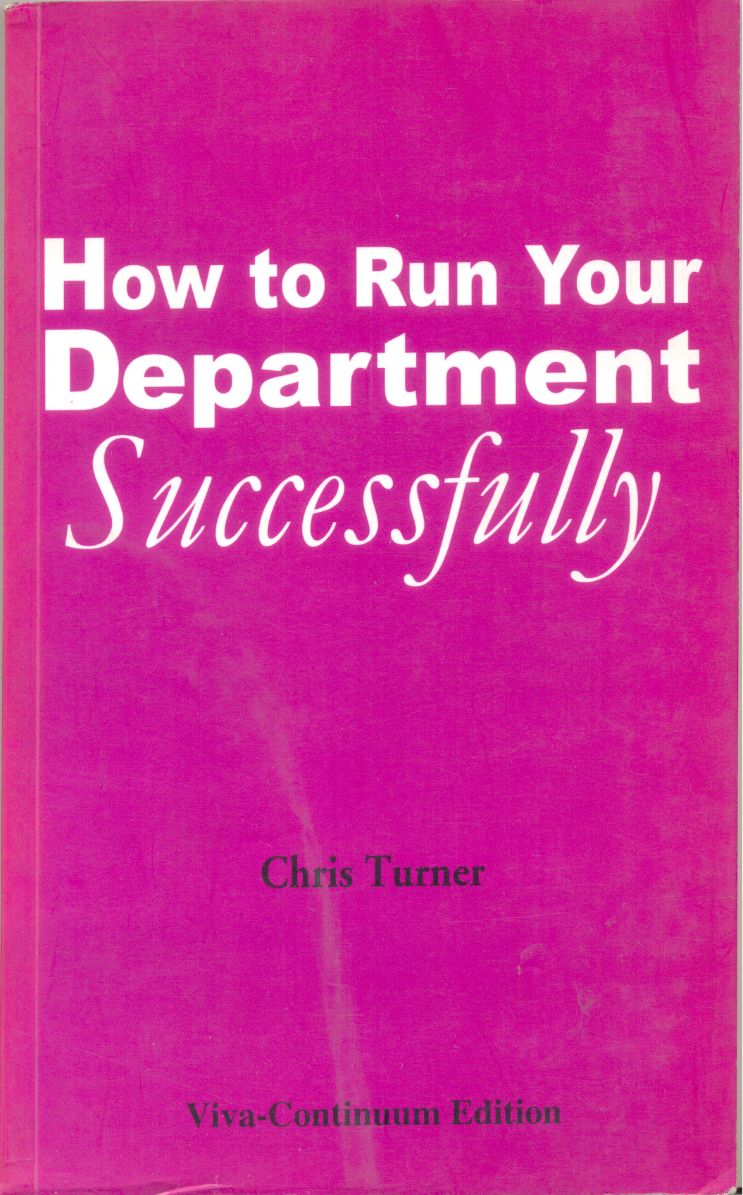 How To Run Your Department Successfully
