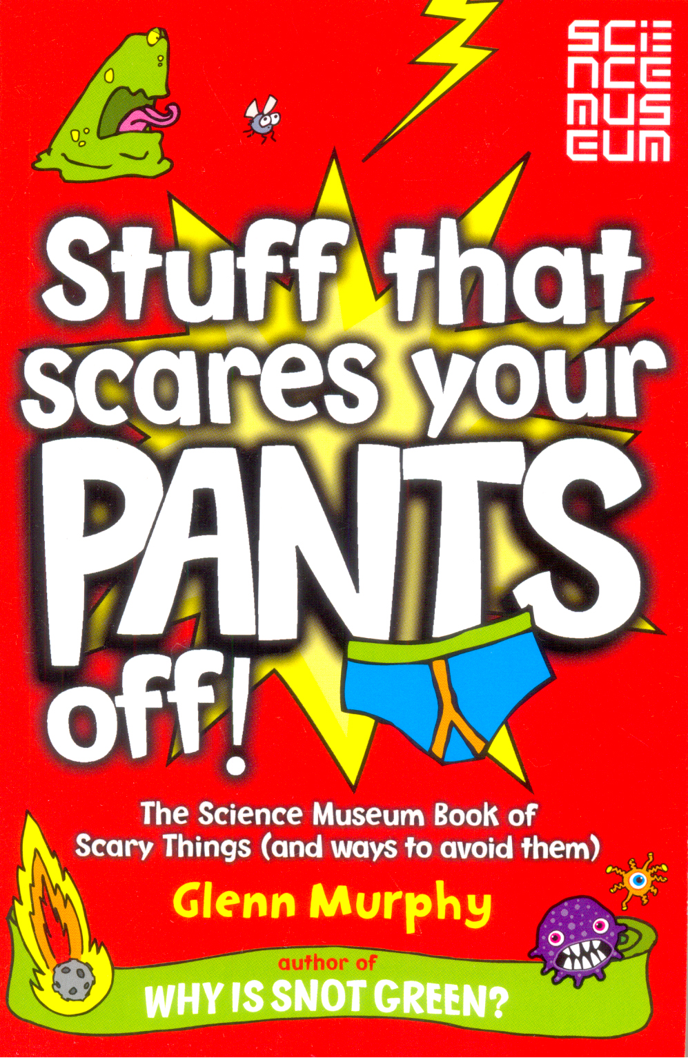 Stuff That Scares Your Pants Off !