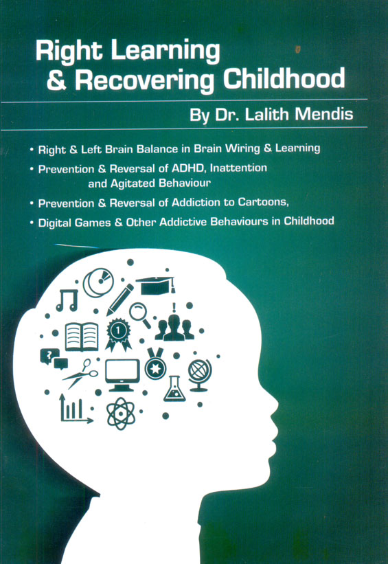 Right Learning & Recovering Childhood
