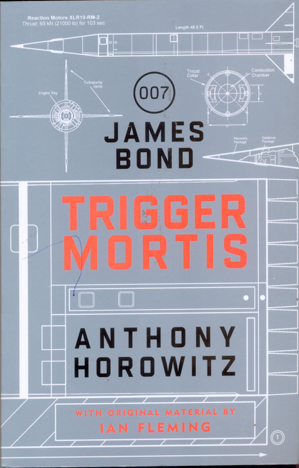 Trigger Mortis : A James Bond Novel