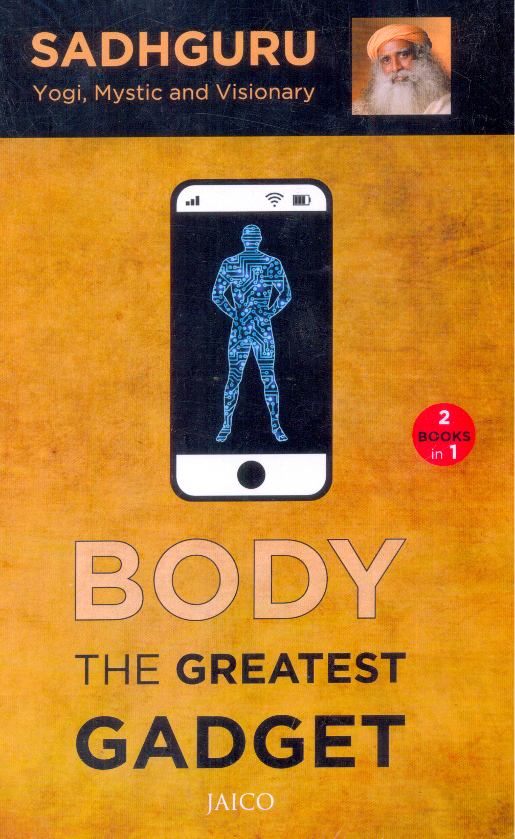 Body : The Greatest Gadget / Mind is Your Business ( Books In One )