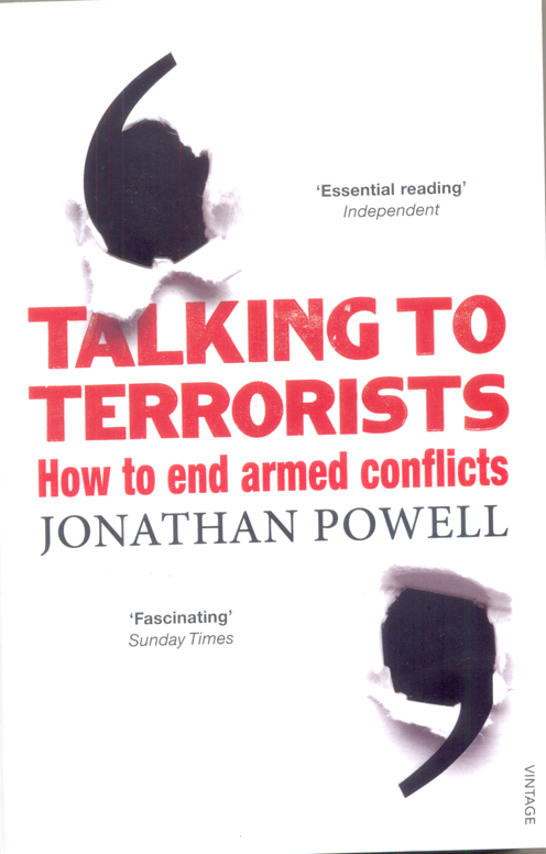 Talking to Terrorists : How to End Armed Conflicts