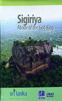Sigiriya : Abode of the God King