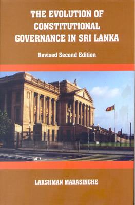 Evolution Of Constitutional Governance In Sri Lanka