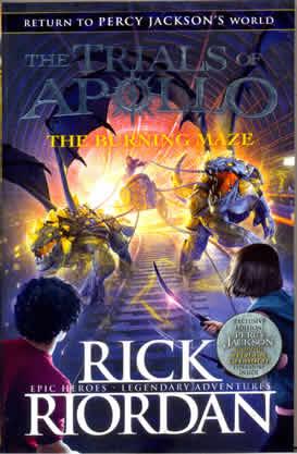 Burning Maze : Trials Of Apollo 03